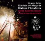 20 anys de foc. Història del Grup de Diables d'Altafulla