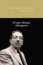 El senyor Moragas
