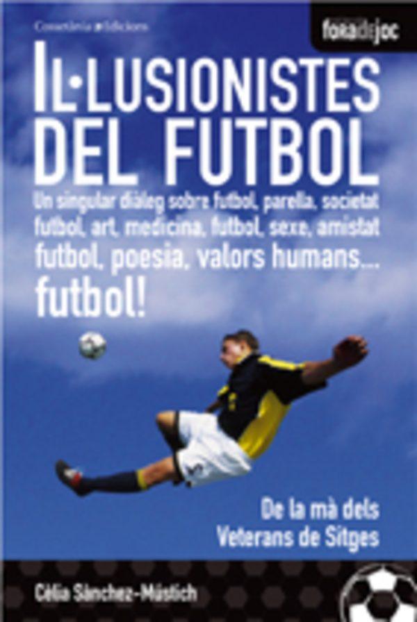 Il·lusionistes del futbol