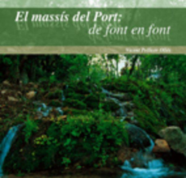 El massís del Port: de font en font
