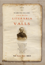 Narcís Oller: una ruta literària per Valls