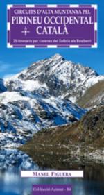 Circuits d'alta muntanya pel Pirineu occidental català