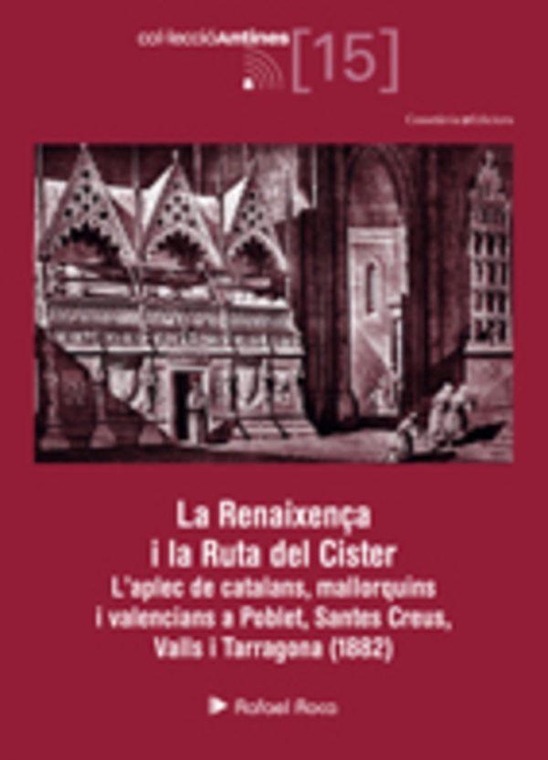 La Renaixença i la Ruta del Cister