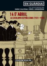 14 d'abril. La Catalunya republicana