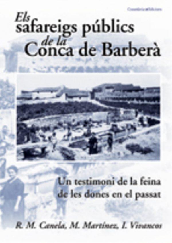 Els safareigs públics de la Conca de Barberà