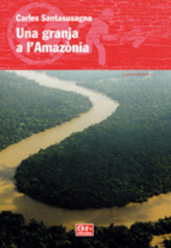 Una granja a l'Amazònia