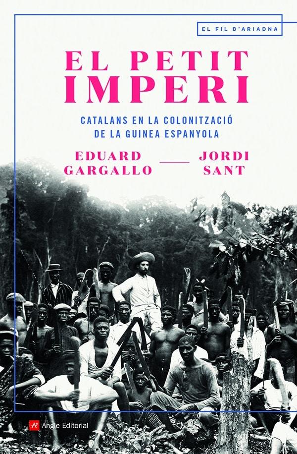"""Presentació del llibre """"El petit imperi. Catalans en la colonització de la Guinea Espanyola"""""""